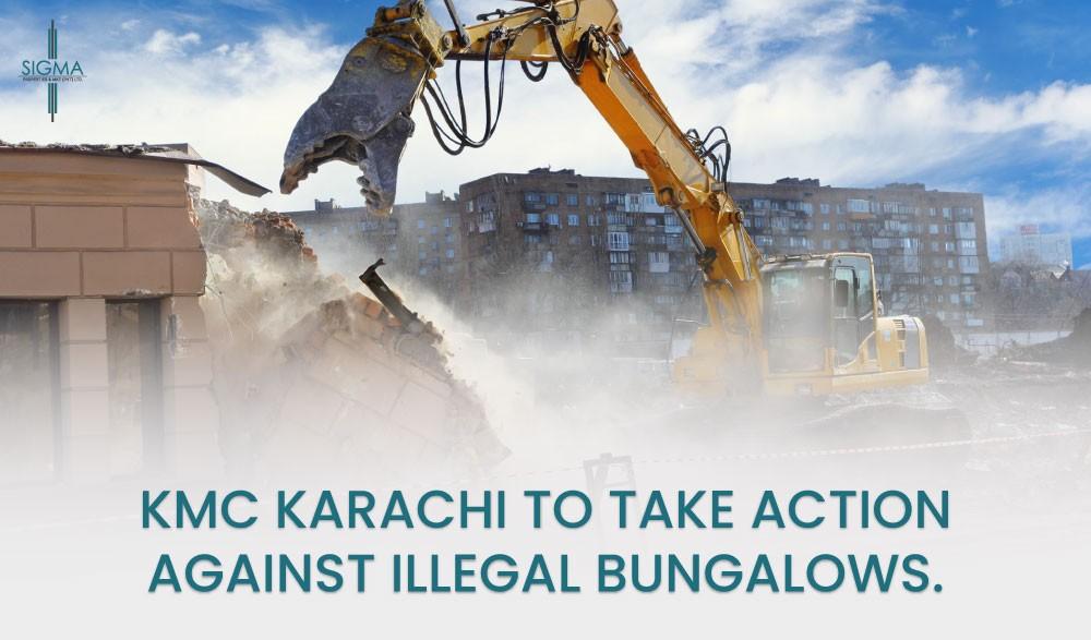 KMC Karachi to Take Action Against Illegal Bungalows