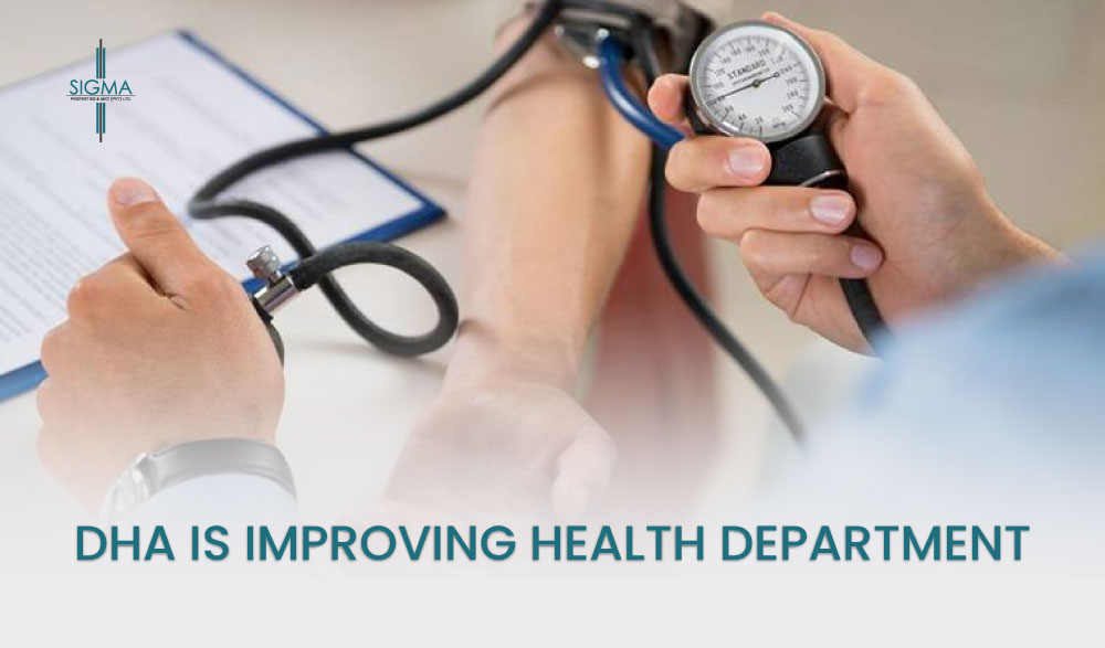 DHA Is Improving Health Department