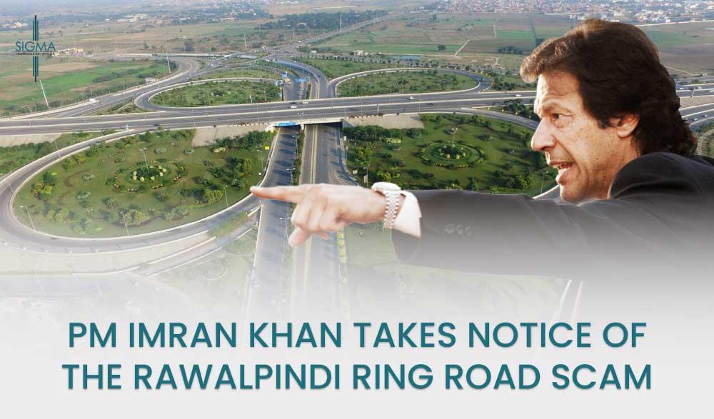 Ring Road Scam PM Imran Khan Take Notice on RWP Ring Road