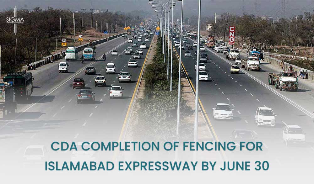 CDA Completion of Fencing for Islamabad Expressway by June 30