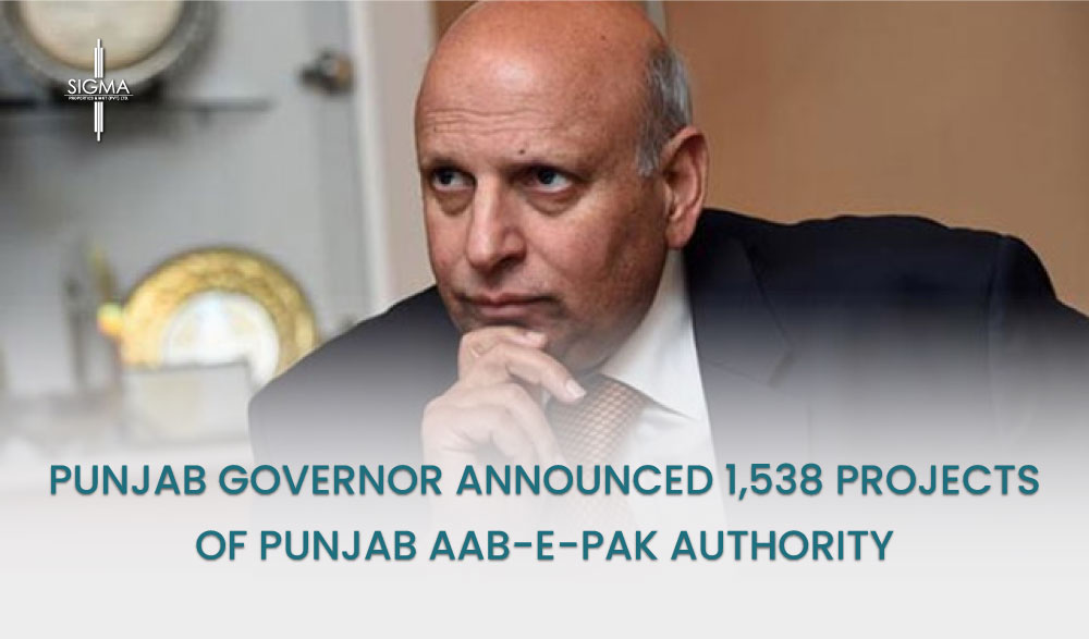 Punjab governor announced 1,538 projects of Punjab Aab-e-Pak Authority, Cost of PKR 5,500 Million
