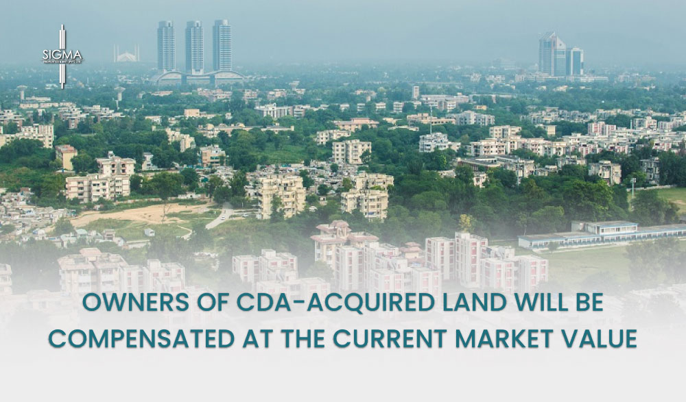 Owners of CDA-Acquired Land will be compensated at the Current Market Value