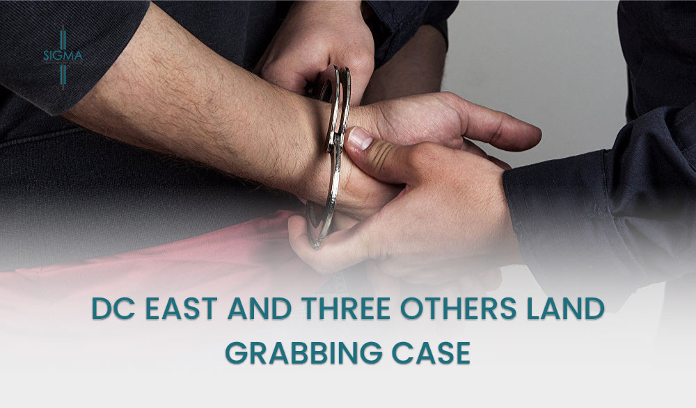 DC East And Three Others Land Grabbing Case, Magistrate Recommended Taking Action