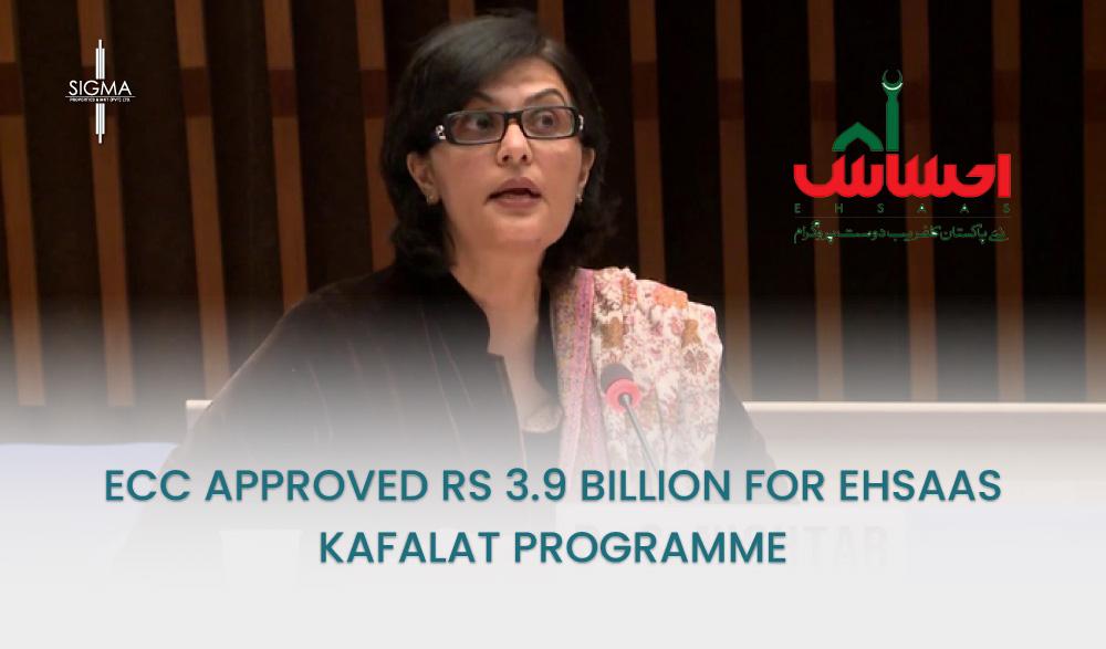 ECC Approved Rs 3.9 Billion For Ehsaas Kafalat Programme