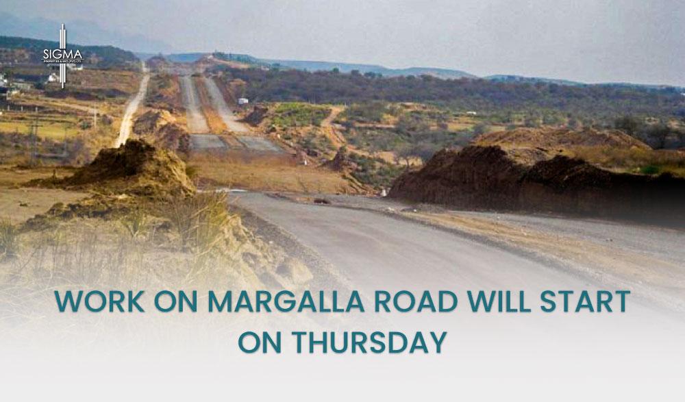 Work On Margalla Road Will Start On Thursday