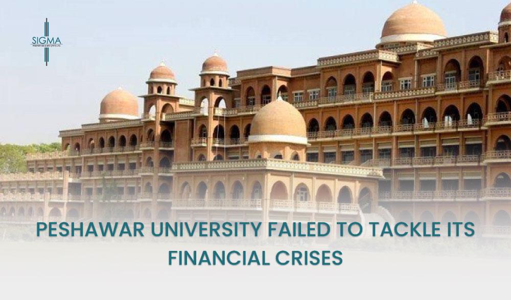 Peshawar University Failed To Tackle Its Financial Crises