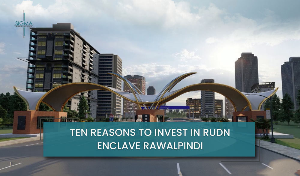 Ten Reasons to Invest in Rudn Enclave Rawalpindi