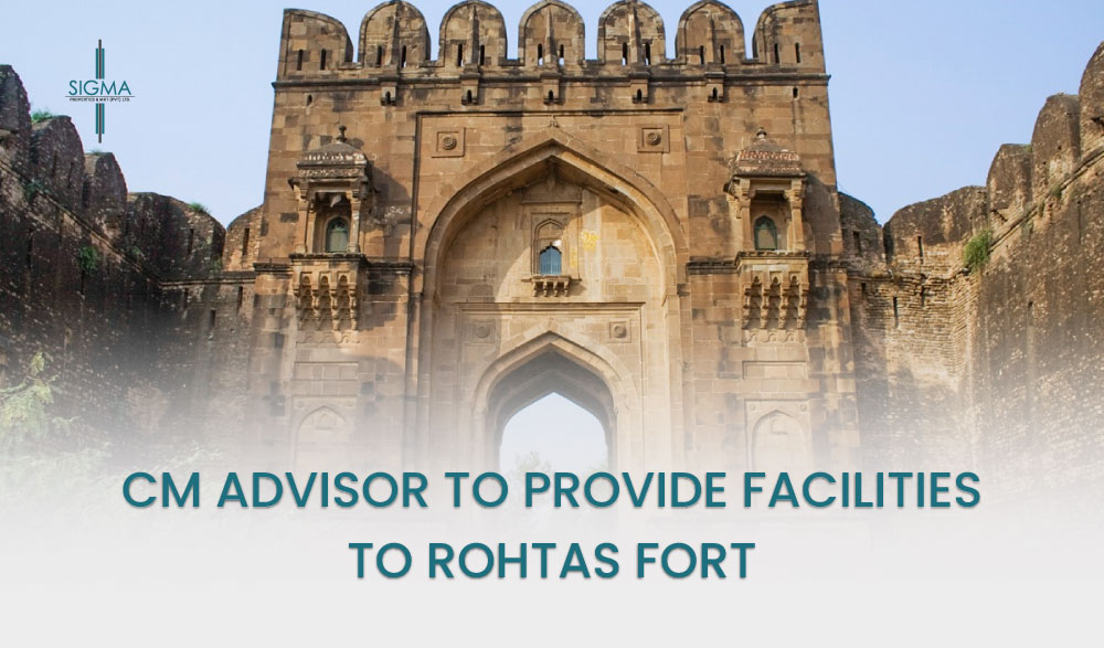 CM Advisor To Provide Facilities To Rohtas Fort
