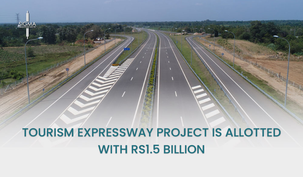 Tourism Expressway Project Is Allotted With Rs1.5 Billion
