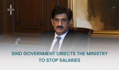 Sindh Government Directs The Ministry To Stop Salaries