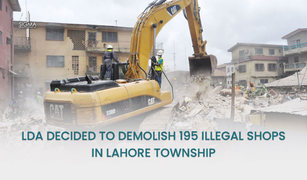 LDA Decided To Demolish 195 Illegal Shops In Lahore Township