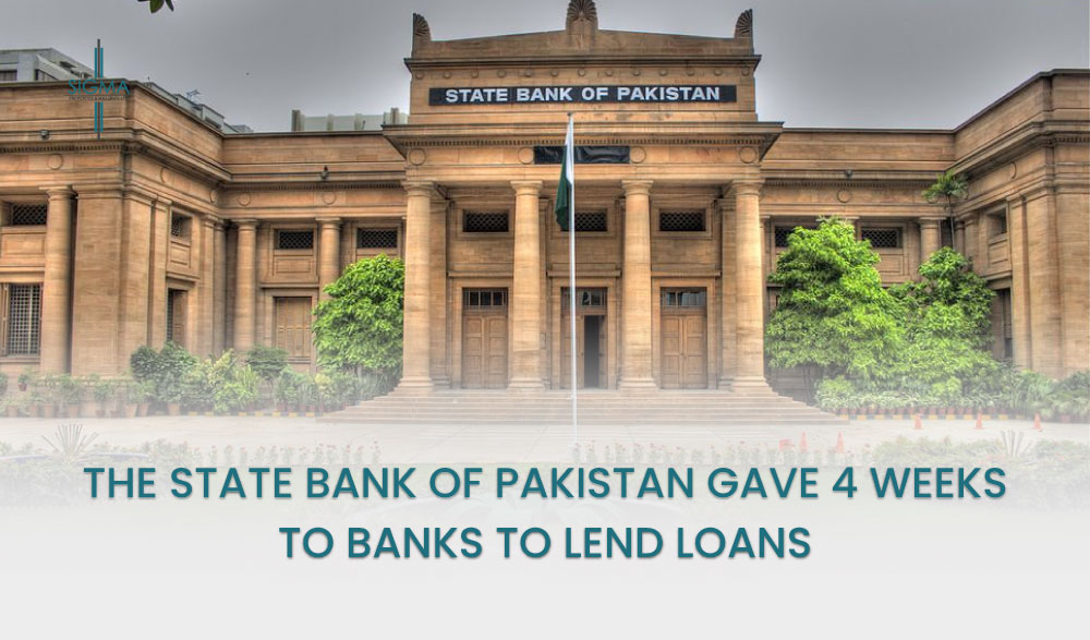 The State Bank Of Pakistan Gave 4 Weeks To Banks To Lend Loans