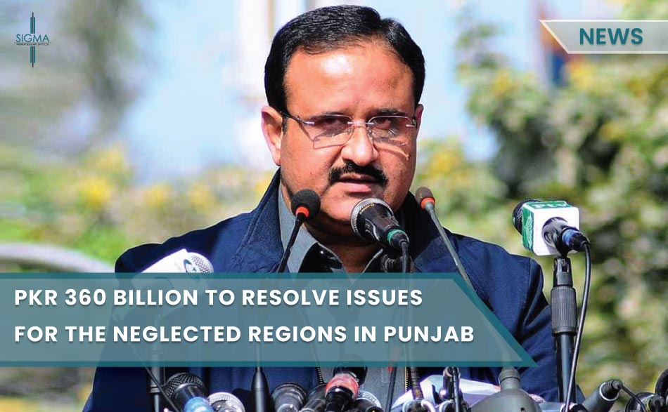 PKR 360 Billion Package to Resolve Issues for the Neglected Regions in Punjab