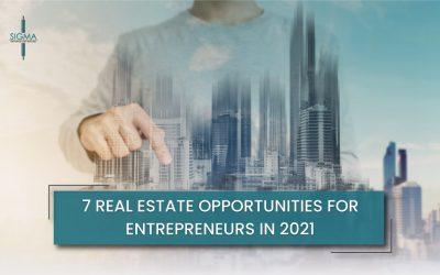 7 Real Estate Opportunities for Entrepreneurs in 2021