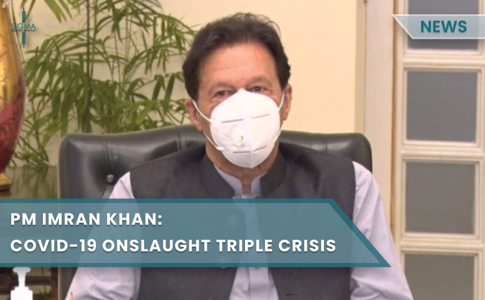 Covid-19 Onslaught Triple Crisis : PM Imran Khan React