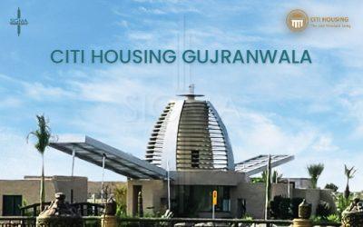 Citi Housing Scheme Gujranwala