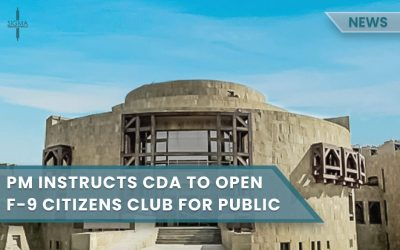 PM instructs CDA to open F-9 Citizens Club for the public
