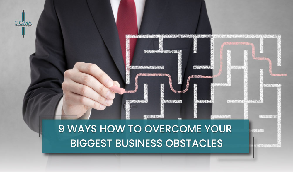 6 Great Ways To Overcome Your Biggest Business Obstacles