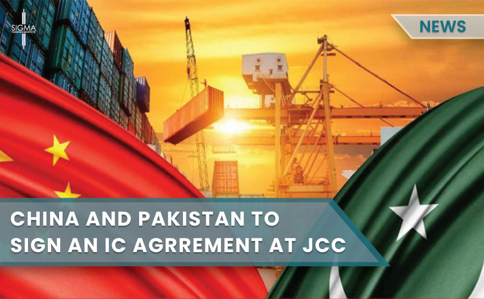 China and Pakistan to sign an IC Agreement at JCC