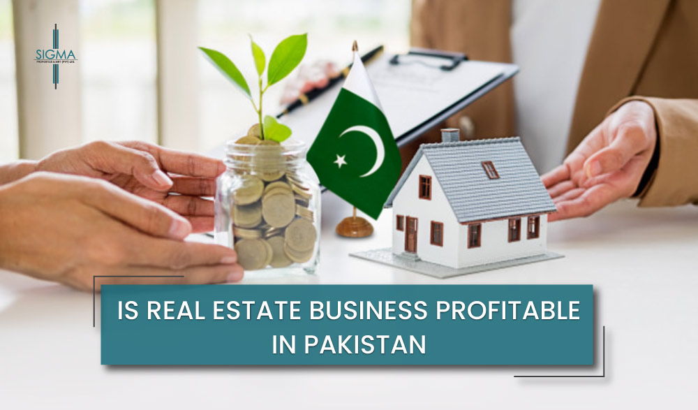 Is Real Estate Business Profitable in Pakistan