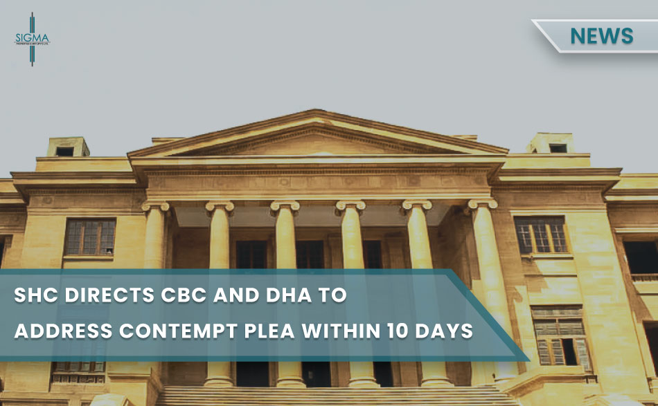 SHC directs CBC and DHA to address contempt plea within ten days