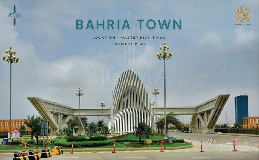 Bahria Town Location, Master Plan, NOC, and Payment Plan