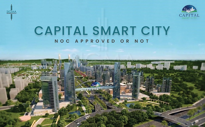 Capital Smart City Noc Approved or Not! Updated Information