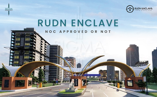 Rudn Enclave NOC Approved or Not! Updated Information